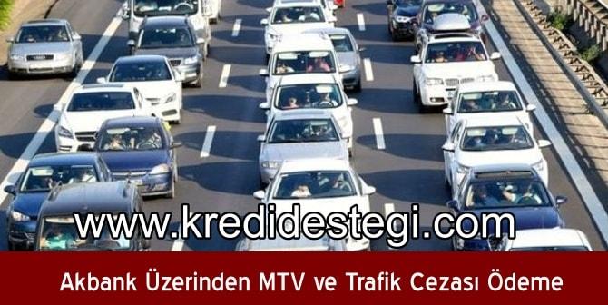Akbank Üzerinden MTV ve Trafik Cezası Ödeme